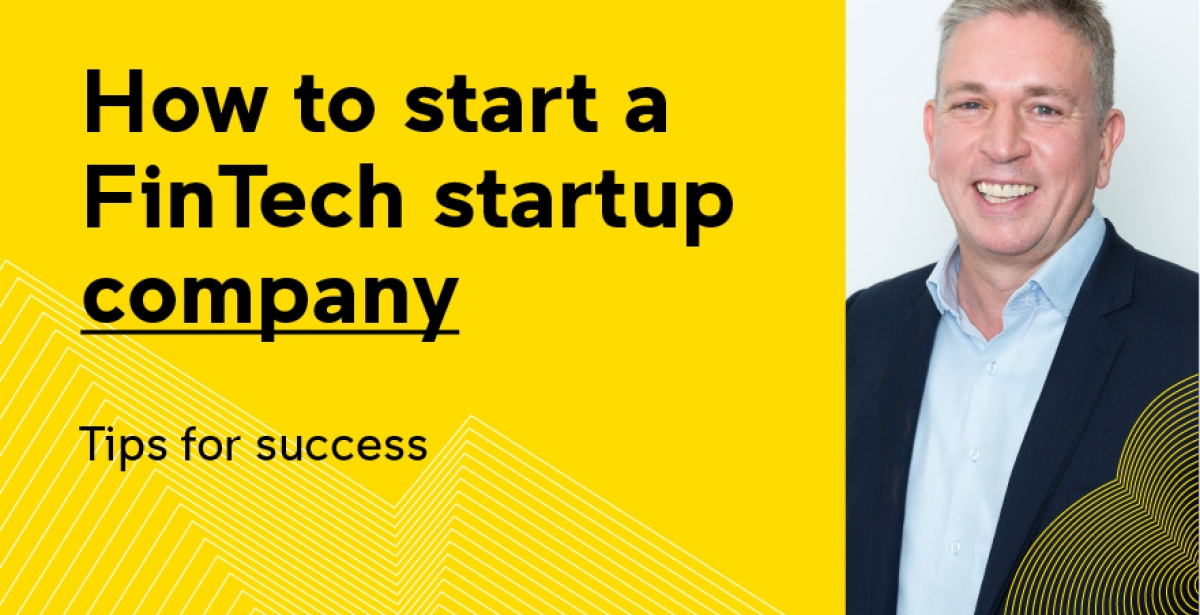 How to start a fintech company - tips for success | UNSW ...